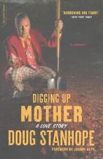 Digging Up Mother by Doug Stanhope, Johnny Depp (foreword)