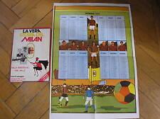 LA VERA STORIA DEL MILAN N.1 CON POSTER CALENDARIO 1979 RENATO FERRARI