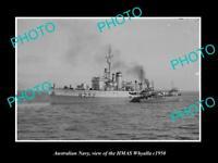 OLD POSTCARD SIZE PHOTO OF AUSTRALIAN NAVY SHIP HMAS WHYALLA c1950