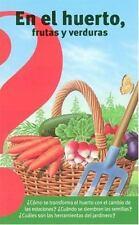 EN EL HUERTO, FRUTAS Y VERDURAS / FRUITS AND VEGETABLES FROM THE VEGETABLE GARDE