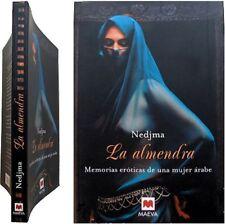 La almendra Memorias eróticas de una mujer árabe 2005 Nedjma érotisme sexualité