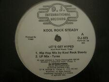 """KOOL ROCK STEADY / TYREE LET'S GET HYPED 12"""" ORIG '89 DJ 973 DEEP HOUSE VG+"""