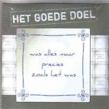 Het Goede Doel-Was Alles Maar Precies Zoals Het Was Promo cd single