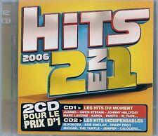 2 CD COMPIL 42 TITRES--HITS 2006--JUANES/HALLYDAY/TATU/ANGGUN/BADI/K'MARO/AKON