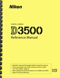 Nikon D3500 Digital Camera REFERENCE MANUAL