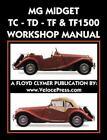 MG MIDGET TC-TD-TF-TF1500 WORKSHOP MANUAL, , MG Car Co., Very Good, 2017-03-01,