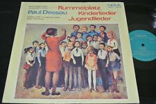 PAUL DESSAU Rummelplatz Kinderlieder Jugendlieder / DDR LP 1972 NOVA 885034