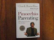 "CHUCK BORSELLINO  Signed Book (""PINOCCHIO PARENTING""-2006 1st  Edition Hardback)"