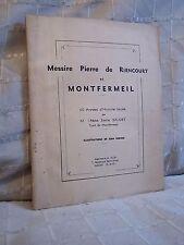 Pierre de Riencourt et Montfermeil histoire locale par Baudet Seine-Saint-Denis