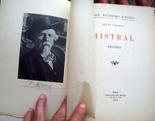 1930 ARTURO FARINELLI DA INTRA: 'MISTRAL. DISCORSI'' POETA FREDERIC MISTRAL