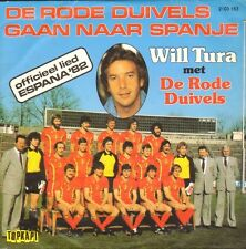 "WILL TURA - De Rode Duivels gaan naar Spanje (1982 VINYL SINGLE 7"")"
