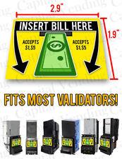 "Universal ""Insert Bill Here"" ""Accepts $1,$5"" Dollar Bill Acceptor Decal Sticker"