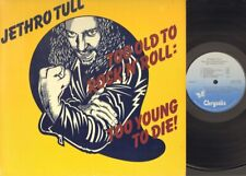 JETHRO TULL Too Old to Rock'n'Roll Too Young to Die LP foc GATEFOLD 1976 Canada