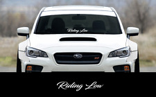 "RIDING LOW sticker 23"" Windshield JDM acura honda car subaru decal lowered VW si"