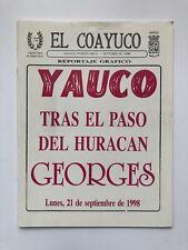 El Coayuco Reportaje Grafico Yauco Despues Del Huracan Georges Puerto Rico 1998