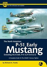 Airframe & Miniature No.6: P-51 Early Mustang (A-36A, P-51 & P-51A to C)