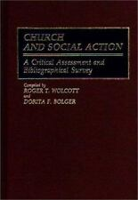 Church and Social Action: A Critical Assessment and Bibliographical Su-ExLibrary