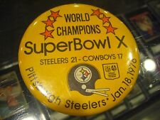1/18 1976 WORLD CHAMPIONS SUPER BOWL X PITTSBURGH STEELERS PIN PINBACK BUTTON
