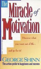 The Miracle of Motivation by George Shinn (1994, Paperback) store#2890