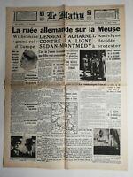 N463 La Une Du Journal Le Matin 15 mai 1940 la ruée allemande sur la Meuse