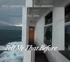 Tell Me That Before - David Greenberger Mark Greenberg Paul Cebar Duplex Planet