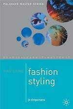 Mastering Fashion Styling by Jo Dingemanns (Paperback, 1999)