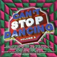 NEW Can't Stop Dancing, Vol. 2 (Audio CD)