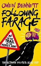 FOLLOWING FARAGE __ OWEN BENNETT __ BRAND NEW __ FREEPOST UK