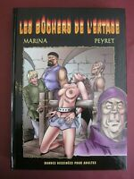 MARINA / PEYRET LES BUCHERS DE L'EXTASE ED IPM COMME NEUF