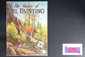 💎ART BOOK PUBLISHED BY WALTER FOSTER THE MAGIC OF OIL PAINTING W. ALEXANDER💎