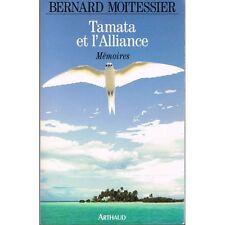TAMATA et l'ALLIANCE Mémoires Bernard MOITESSIER Illustrations Édit ARTHAUD 1994