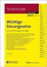 Wichtige Steuergesetze (2013, Taschenbuch)