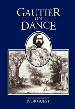 Gautier on Dance (Hardback or Cased Book)