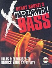 Bunny Brunel's Xtreme! Bass : Ideas and Exercises to Unlock Your Creativity...