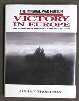WWII - Thompson - The Imperial War Museum Book of Victory in Europe - 1994
