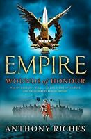 Anthony Riches, Wounds of Honour: Empire I (Empire series), Like New, Paperback