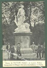 Lazio. ROMA. Statua di V. Hugo. Cartolina d'epoca circa 1905...