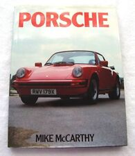 PORSCHE, MIKE McCARTHY, NEW 1986 FIRST EDITION, HARDBOUND CAR BOOK
