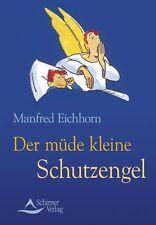 Eichhorn, Manfred-La petite fatigué Ange Gardien/3