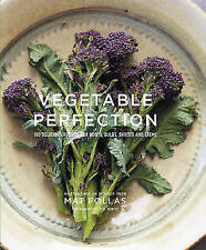 Vegetable Perfection: 100 delicious recipes for roots, bulbs, shoots and stems,
