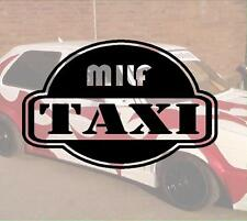 Milf Taxi Hater Aufkleber Sticker Race Raser Fun JDM OEM DUB Like