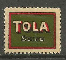 TOLA SEIFE (Soap) advertising stamp/label