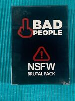 BAD PEOPLE - The Adult Party Game The NSFW Brutal Expansion Pack NIB Card Game