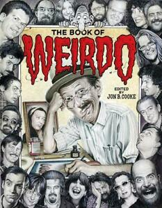 R. CRUMB - THE BOOK OF WEIRDO  - NEW HARDCOVER - HIGHEST POSSIBLE RECOMMENDATION