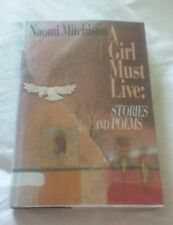 A girl must live:Stories and Poems by Noami Mitchison