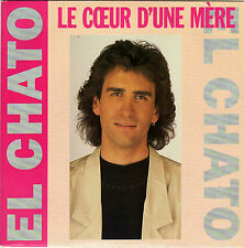 EL CHATO LE COEUR D'UNE MERE / UN MATIN GRIS BLEU FRENCH 45 SINGLE
