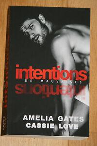 De mauvaises intentions d' Amelia Gates & Cassie Love