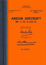 AVRO 652 ANSON - PILOT'S NOTES AP 1525A & VOLUME 1 ( TECHNICAL ) AP 1525A,D,C&F