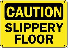 "Caution Sign - Slippery Floor - 10"" x 14"" OSHA Safety Sign"