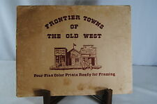 Frontier Towns of the Old West Prints 1981 Artist Alice Smith (Set of 4)